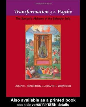 Book cover Transformation of the Psyche: The Symbolic Alchemy of the Spendour Solis