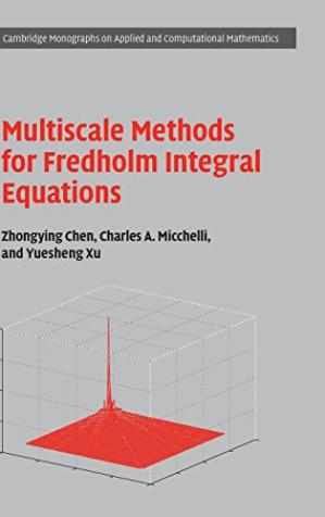 Book cover Multiscale Methods for Fredholm Integral Equations