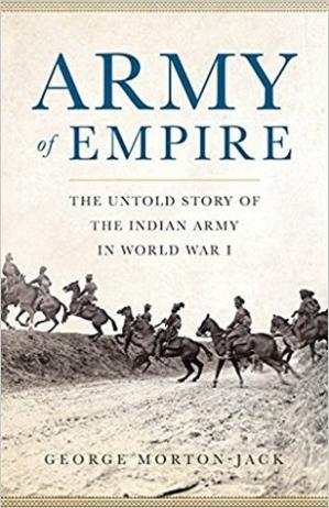 Book cover Army of Empire: The Untold Story of the Indian Army in World War I