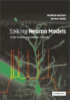 Εξώφυλλο βιβλίου Spiking neuron models: single neurons, populations, plasticity