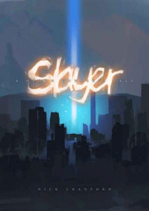 کتاب کی کور جلد Slayer: A Demon Hunter's Tale