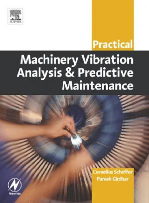 Book cover Practical Machinery Vibration Analysis and Predictive Maintenance