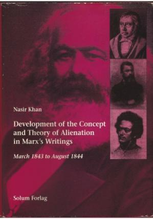 Book cover Development of the Concept and Theory of Alienation in Marx's Writings