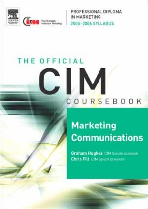 წიგნის ყდა CIM Coursebook 05 06 Marketing Communications (CIM Coursebook) (CIM Coursebook)