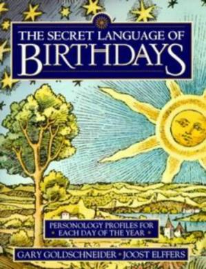 Copertina The Secret Language of Birthdays: Personology Profiles for Each Day of the Year