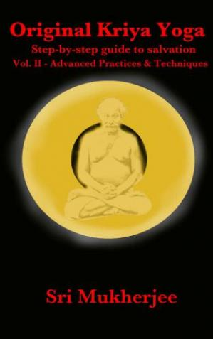 Book cover Original Kriya Yoga Volume II: Step-by-step Guide to Salvation