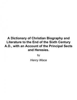 Portada del libro A Dictionary of Christian Biography and Literature to the End of the Sixth Century A.D