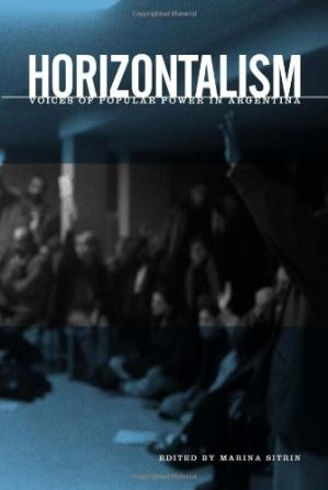 غلاف الكتاب Horizontalism: Voices of Popular Power in Argentina