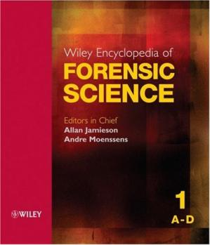 Book cover Wiley Encyclopedia of Forensic Science (Five Volume Set)