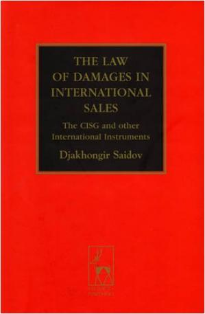 Buchdeckel The Law of Damages in the International Sale: The CISG and Other International Instruments