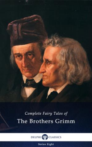 Copertina Delphi Complete Fairy Tales of The Brothers Grimm (Illustrated)