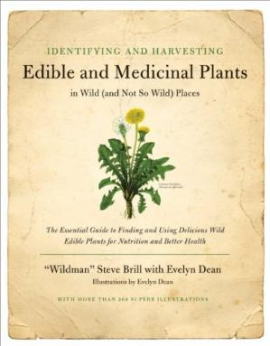 Book cover Identifying and Harvesting Edible and Medicinal Plants in Wild (and Not So Wild) Places