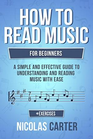 Sampul buku How To Read Music: For Beginners - A Simple and Effective Guide to Understanding and Reading Music with Ease