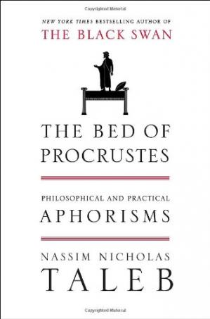 Book cover The Bed of Procrustes: Philosophical and Practical Aphorisms