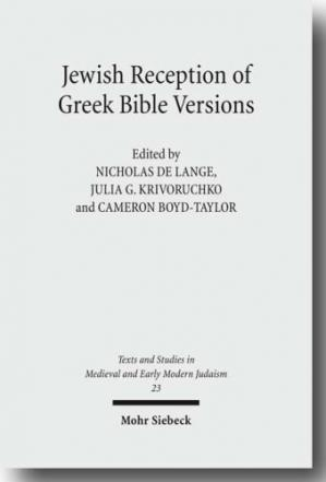 Copertina Jewish Reception of Greek Bible Versions: Studies in Their Use in Late Antiquity and the Middle Ages