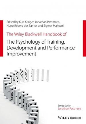 Book cover The Wiley Blackwell Handbook of the Psychology of Training, Development, and Performance Improvement