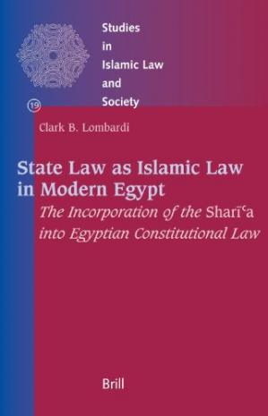 Portada del libro State Law As Islamic Law in Modern Egypt (Studies in Islamic Law and Society)