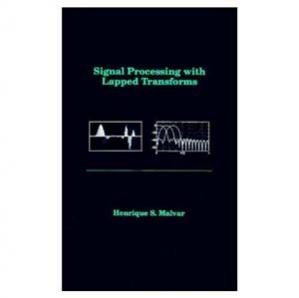 Book cover Signal Processing with Lapped Transforms