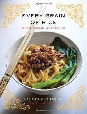 Book cover Every Grain of Rice: Simple Chinese Home Cooking