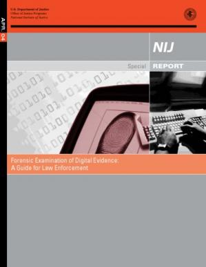 Book cover Forensic Examination of Digital Evidence: A Guide for Law Enforcement