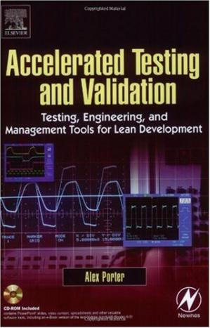 Portada del libro Accelerated Testing and Validation Testing, Engineering, and Management Tools for Lean Development