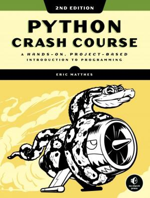 Book cover Python Crash Course, 2nd Edition: A Hands-On, Project-Based Introduction to Programming