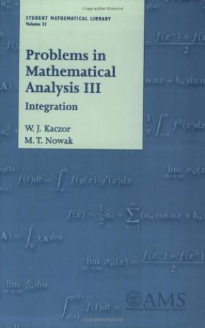 Book cover Problems in mathematical analysis 3. Integration