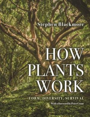 Գրքի կազմ How Plants Work: Form, Diversity, Survival
