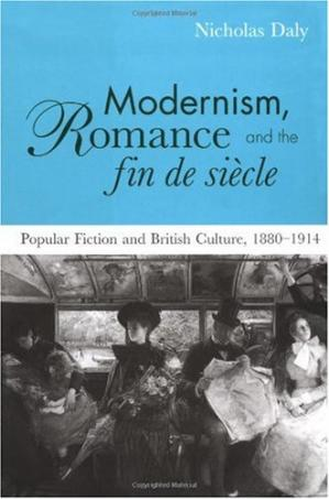 Copertina Modernism, Romance and the Fin de SiГЁcle: Popular Fiction and British Culture