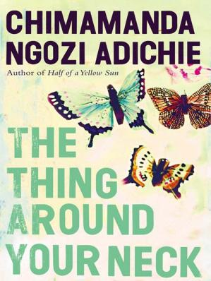 غلاف الكتاب The Thing Around Your Neck