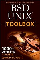 غلاف الكتاب BSD UNIX toolbox : 1000+ commands for FreeBSD, OpenBSD, and NetBSD power users