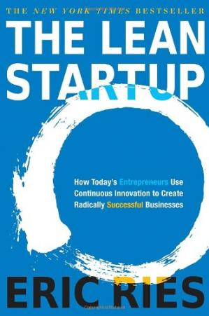 წიგნის ყდა The Lean Startup: How Today's Entrepreneurs Use Continuous Innovation to Create Radically Successful Businesses