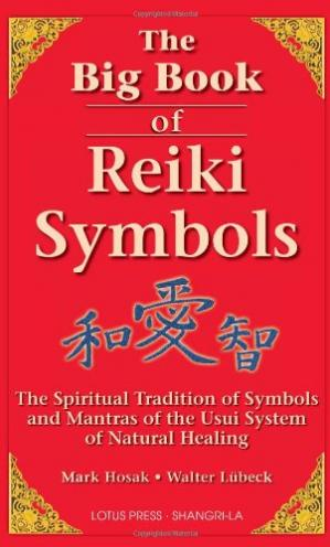 غلاف الكتاب The Big Book of Reiki Symbols: The Spiritual Transition of Symbols and Mantras of the Usui System of Natural Healing