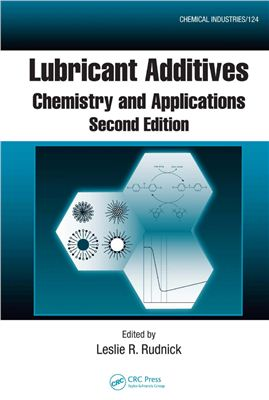 Buchdeckel Lubricant Additives: Chemistry and Applications (Присадки, добавки к смазкам)