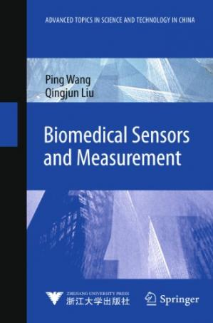 Portada del libro Biomedical Sensors and Measurement (Advanced Topics in Science and Technology in China)