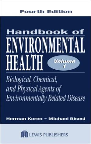 Buchdeckel Handbook of Environmental Health: Biological,Chemical,and Physical Agents of Environmental, Volume 1