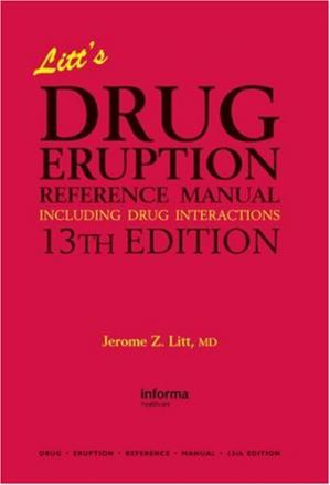 Kitabın üzlüyü Litt's Drug Eruption Reference Manual Including Drug Interactions, 13th Edition (Litt's Drug Eruption Reference Manual: Including Drug Interactions)