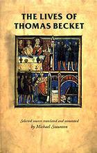 表紙 The lives of Thomas Becket : selected sources translated and annotated