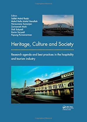 Book cover Heritage, culture and society: research agenda and best practices in the hospitality and tourism industry, proceedings of the 3rd International Hospitality and Tourism Conference (IHTC 2016) & 2nd International Seminar on Tourism (ISOT 2016), 10-12 Octobe