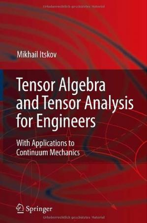 Book cover Tensor Algebra and Tensor Analysis for Engineers