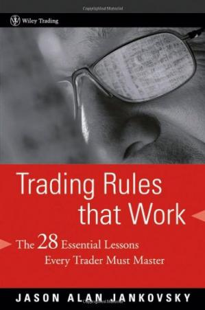 Book cover Trading Rules that Work: The 28 Lessons Every Trader Must Master