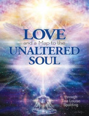 Book cover Love and a Map to the Unaltered Soul