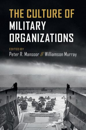 Book cover The Culture of Military Organizations