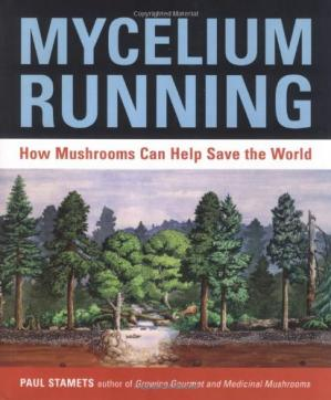 Sampul buku Mycelium Running: How Mushrooms Can Help Save the World