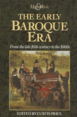 Book cover The Early Baroque Era: From the late 16th century to the 1660s