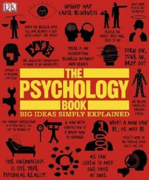 Book cover The Psychology Book: Big Ideas Simply Explained
