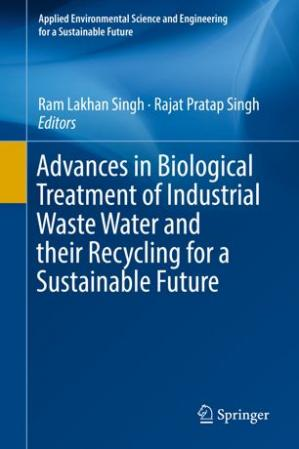 Portada del libro Advances in Biological Treatment of Industrial Waste Water and their Recycling for a Sustainable Future