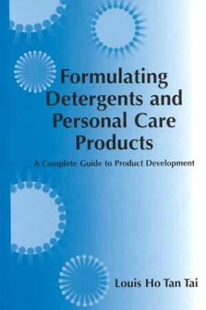 Book cover Formulating Detergents and Personal Care Products: A Guide to Product Development