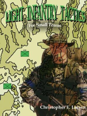 Book cover Light Infantry Tactics: For Small Teams