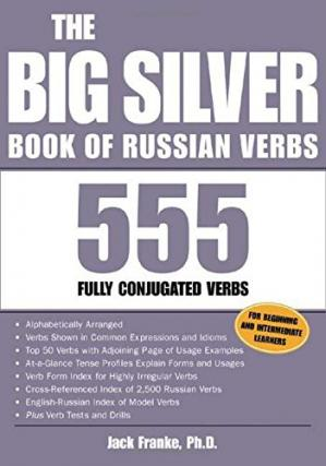 Book cover The Big Silver Book of Russian Verbs: 555 Fully Conjugated Verbs